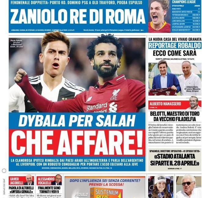 'Dybala per Salah, che affare!': le prime pagine dei quotidiani